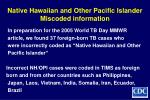 native hawaiian and other pacific islander miscoded information