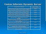 costos informix dynamic server