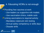 4 educating hcws is not enough