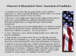character is elemental in voters assessment of candidates