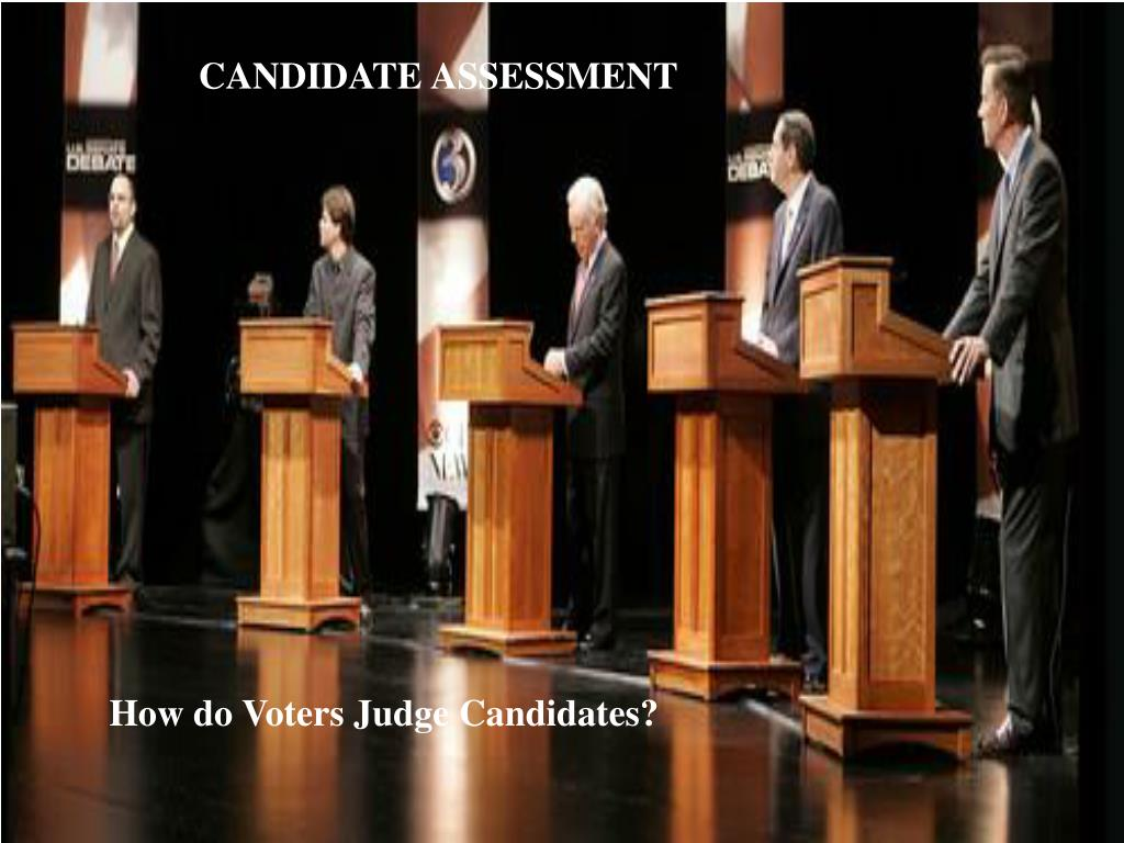 how do voters judge candidates l.