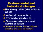 environmental and behavioral changes