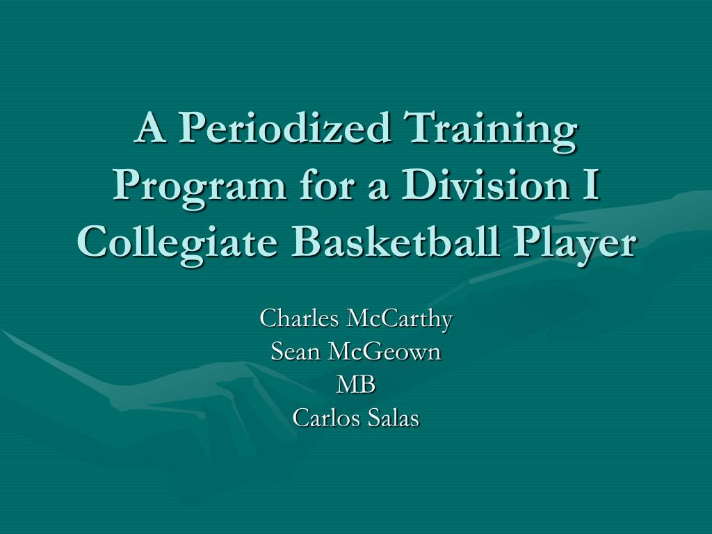 a periodized training program for a division i collegiate basketball player l.
