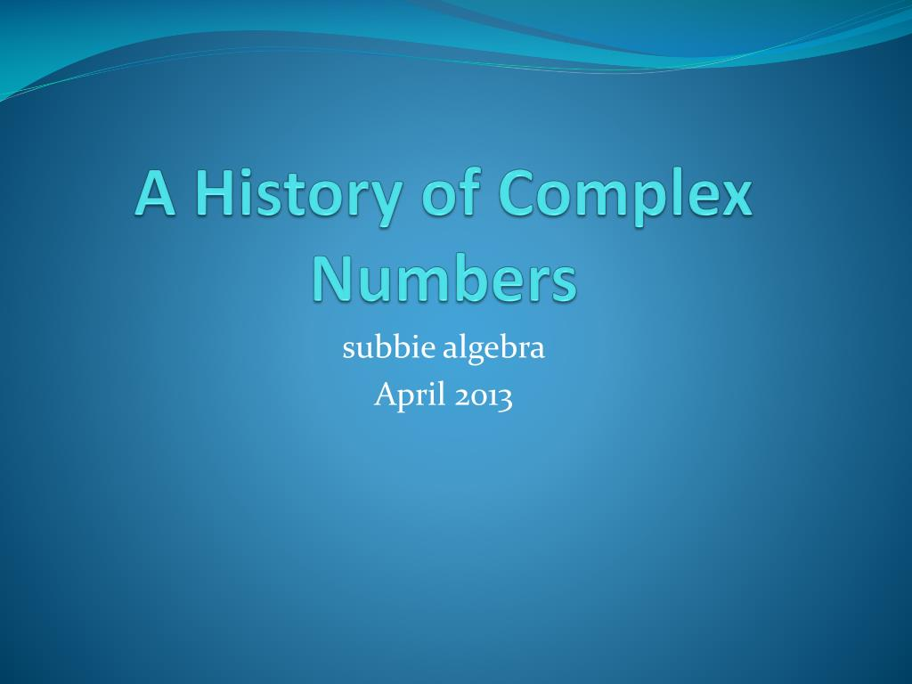 a history of complex numbers l.