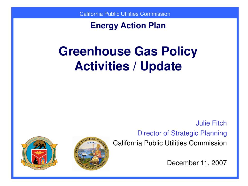 energy action plan greenhouse gas policy activities update l.