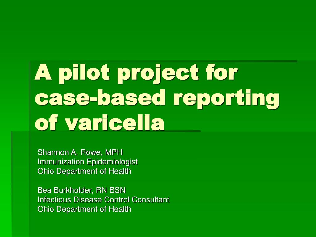 a pilot project for case based reporting of varicella l.
