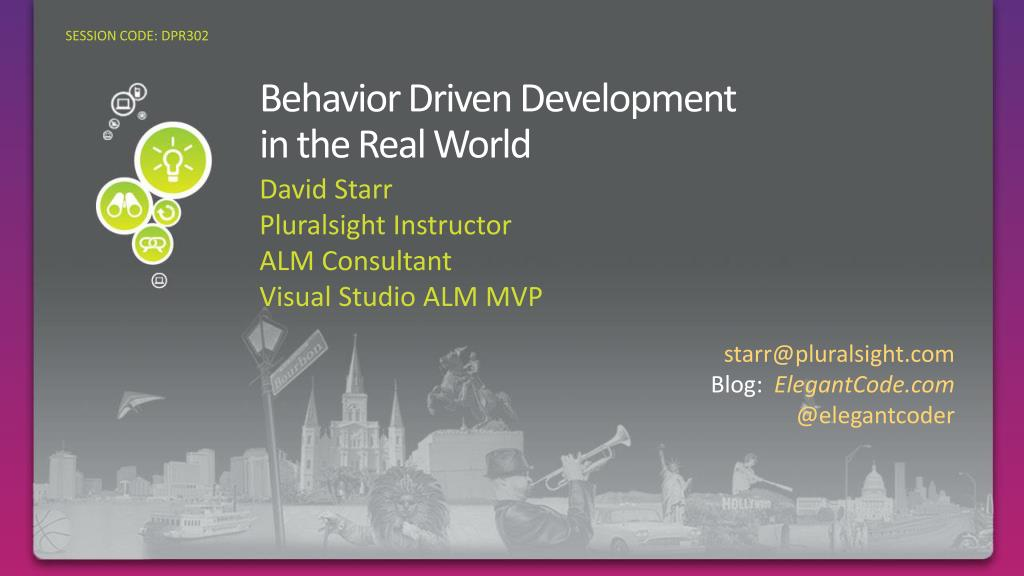 behavior driven development in the real world l.