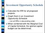 investment opportunity schedule