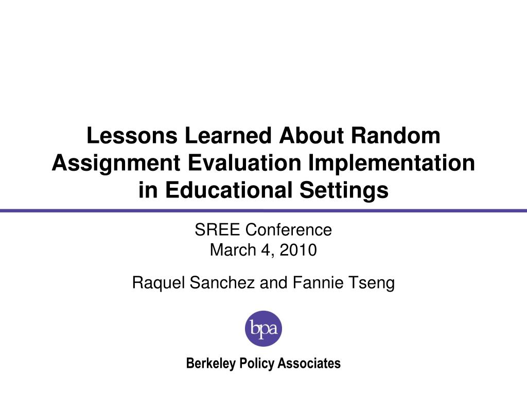 lessons learned about random assignment evaluation implementation in educational settings l.