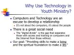 why use technology in youth ministry