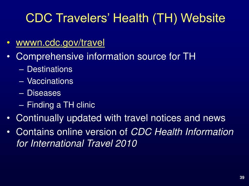 CDC Travelers' Health (TH) Website