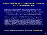 continuing education credit contact hours for coca conference calls