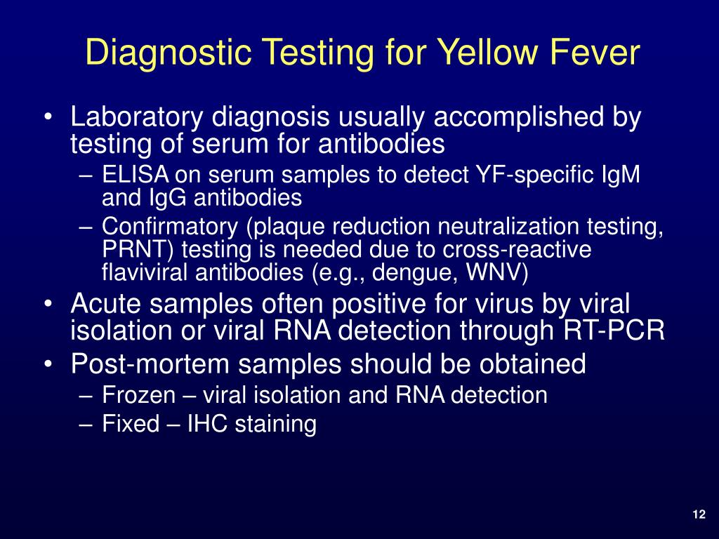 Diagnostic Testing for Yellow Fever