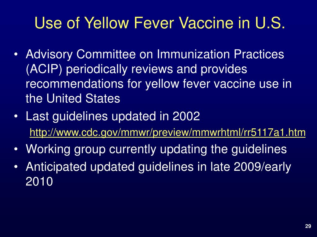 Use of Yellow Fever Vaccine in U.S.