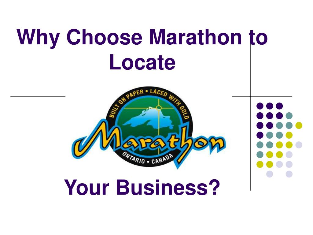 why choose marathon to locate your business l.