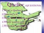 quebec questions
