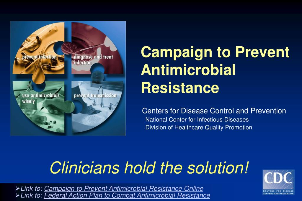 campaign to prevent antimicrobial resistance l.