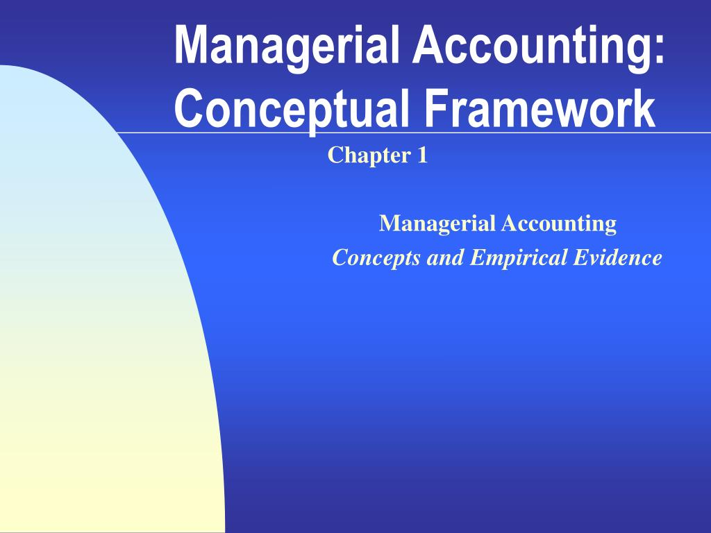managerial accounting conceptual framework l.