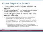 current registration process