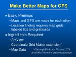 make better maps for gps