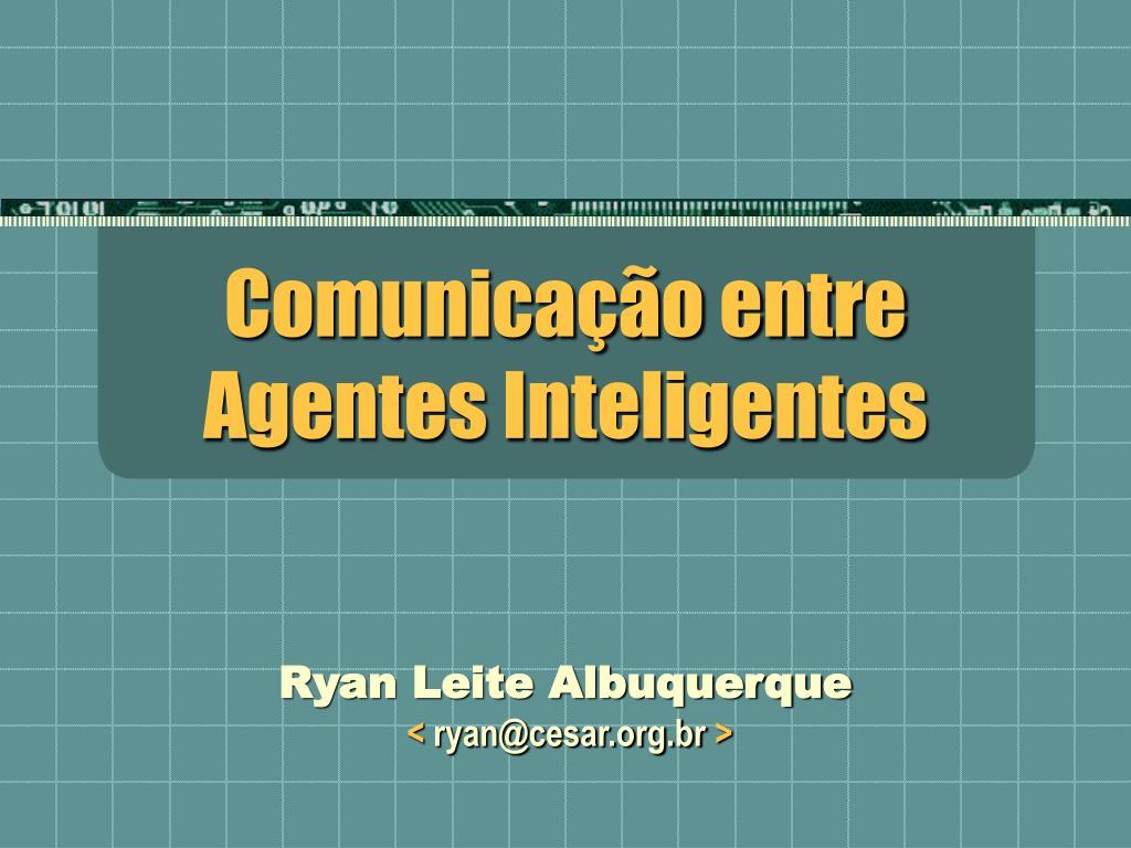 comunica o entre agentes inteligentes l.
