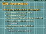 kqml caracter sticas