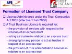 formation of licensed trust company