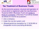 tax treatment of business trusts