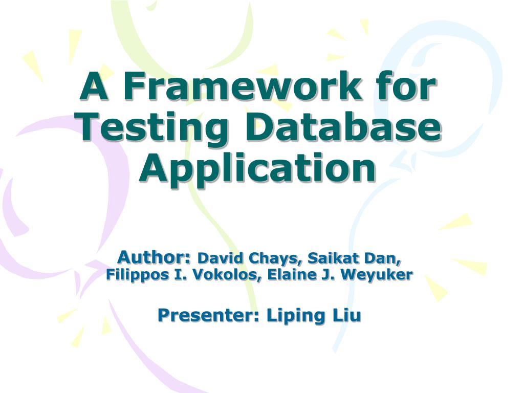 a framework for testing database application l.
