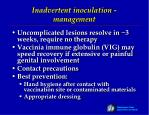 inadvertent inoculation management