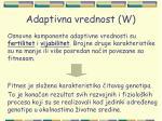 adaptivna vrednost w