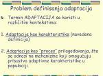 problem definisanja adaptacija