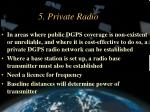 5 private radio