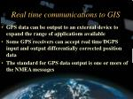 real time communications to gis