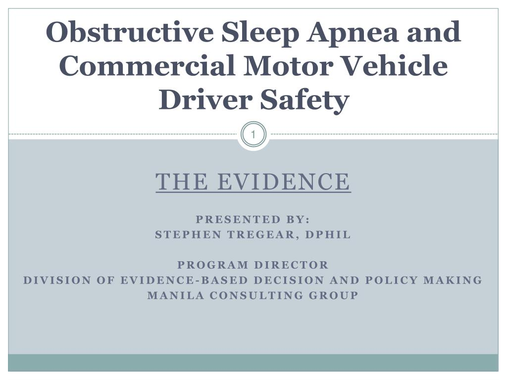 obstructive sleep apnea and commercial motor vehicle driver safety l.