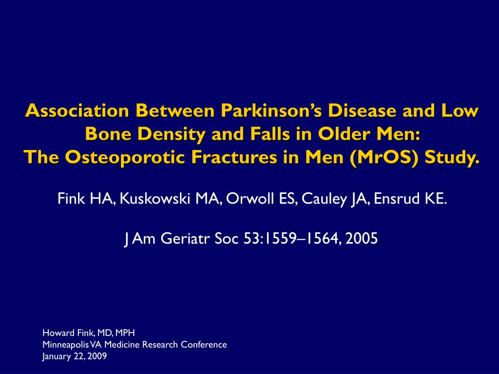 Association Between Parkinson's Disease and Low Bone Density and Falls in Older Men: