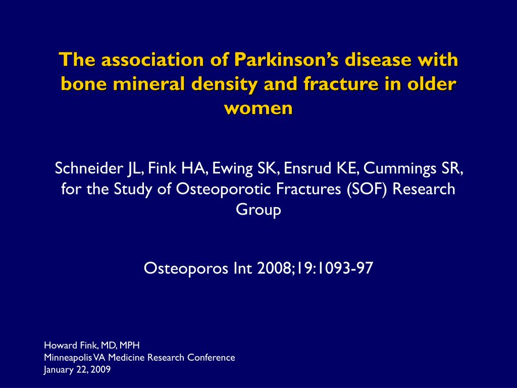 The association of Parkinson's disease with bone mineral density and fracture in older women