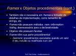 frames x objetos procedimentais cont