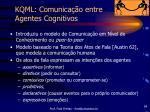 kqml comunica o entre agentes cognitivos