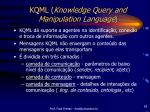 kqml knowledge query and manipulation language
