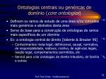 ontologias centrais ou gen ricas de dom nio core ontologies