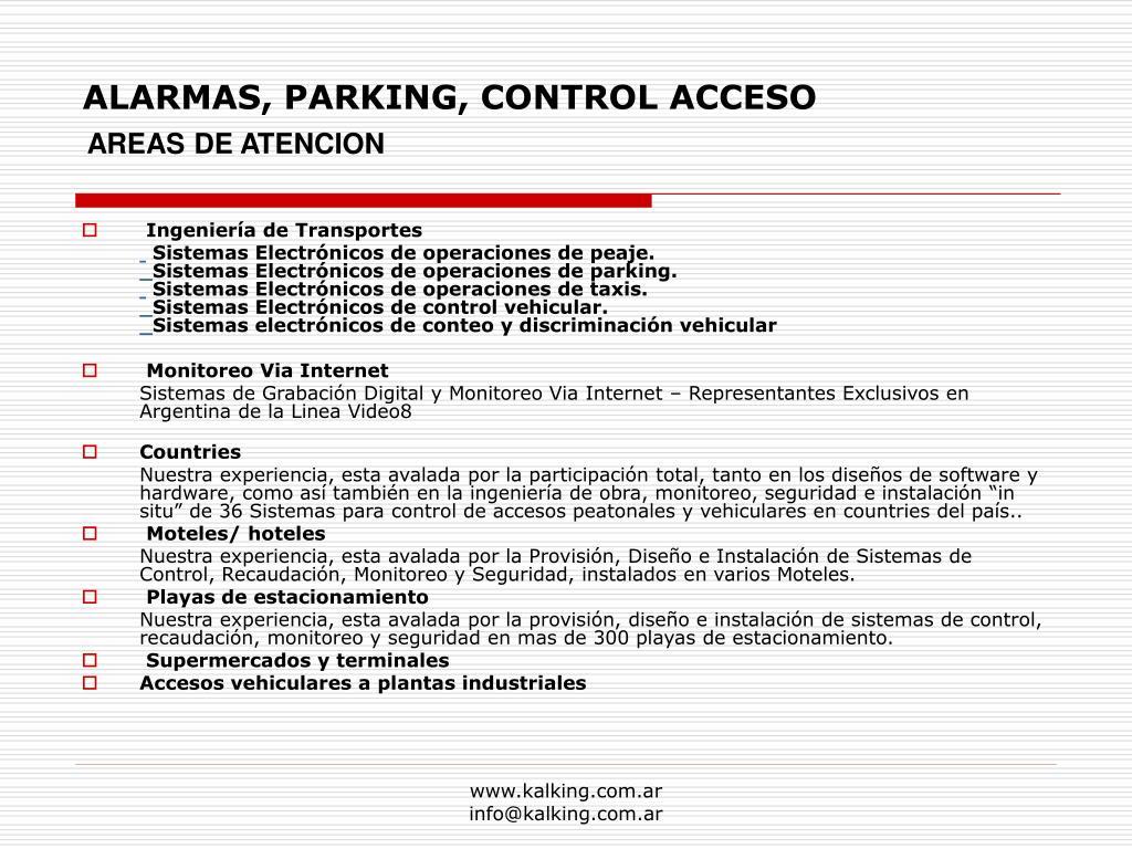 ALARMAS, PARKING, CONTROL ACCESO