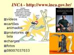 inca http www inca gov br