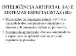 intelig ncia artificial ia e sistemas especialistas se50