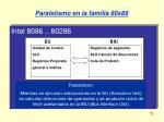 paralelismo en la familia 80x8672