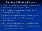 new reg z waiting periods