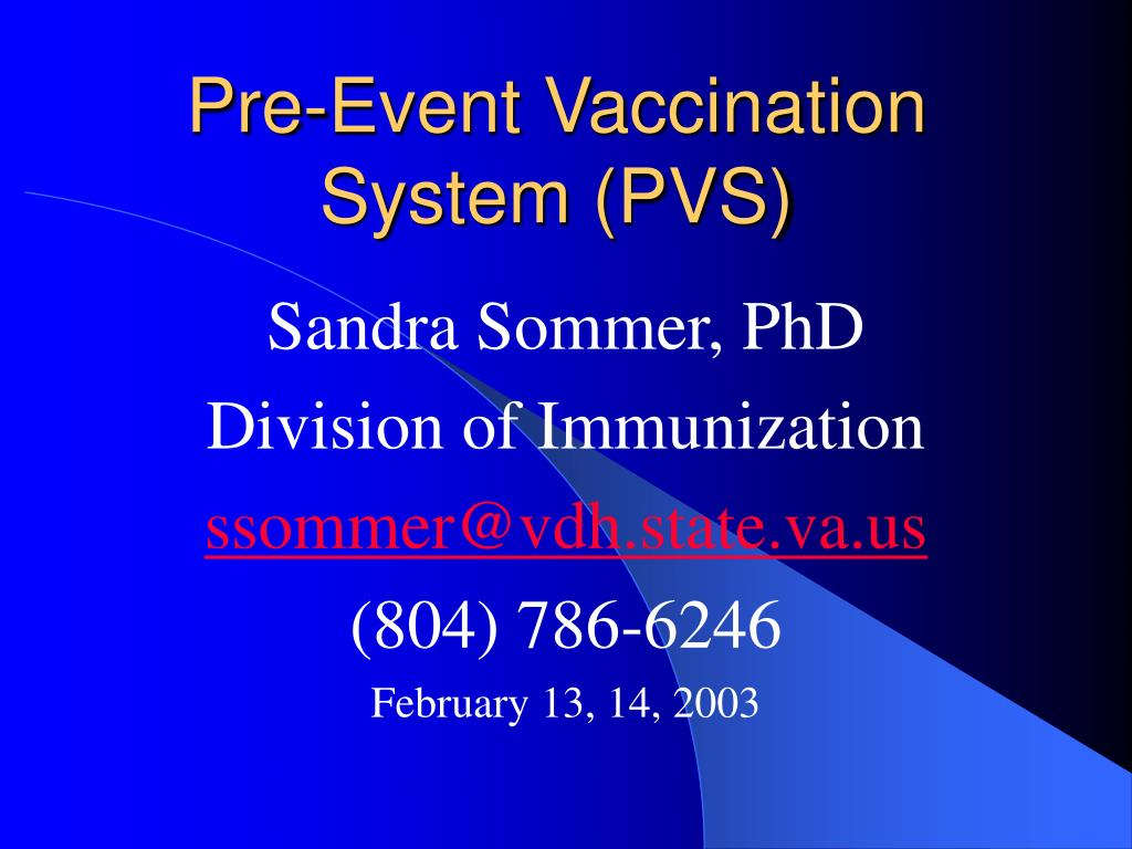 pre event vaccination system pvs l.