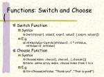 functions switch and choose