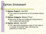 option statement