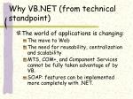 why vb net from technical standpoint